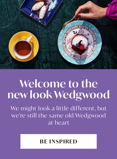 welcoome to the new look wedgwood